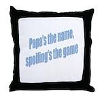 Papa's the name Throw Pillow