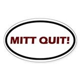 Mitt Quit! Oval Decal