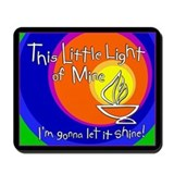 &quot;This Little Light of Mine&quot; Mousepad