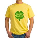 Feelin Lucky? Funny St. Patrick's Day Yellow T-Shi