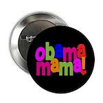 "Obama Mama 2.25"" Button"