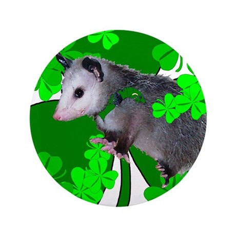 "Lucky Irish Possum 3.5"" Button"