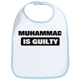 MUHAMMAD is guilty Bib
