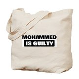 MOHAMMED is guilty Tote Bag