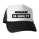 MIRIAM is guilty Hat