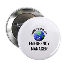"World's Coolest EMERGENCY MANAGER 2.25"" Button"