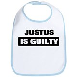 JUSTUS is guilty Bib