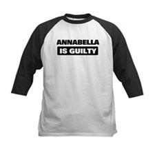 ANNABELLA is guilty Tee