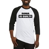 SONIA is guilty Baseball Jersey