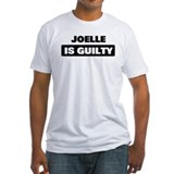 JOELLE is guilty Shirt