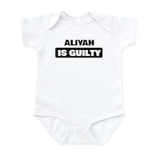 ALIYAH is guilty Infant Bodysuit