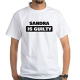 SANDRA is guilty Shirt