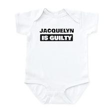 JACQUELYN is guilty Onesie