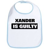 XANDER is guilty Bib