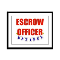 Retired Escrow Officer Framed Panel Print