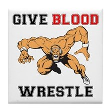 Give Blood Wrestle Tile Coaster