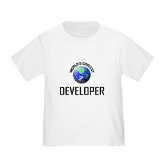 World's Coolest DEVELOPER Toddler T-Shirt