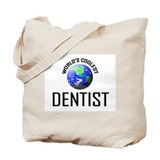 World's Coolest DENTIST Tote Bag