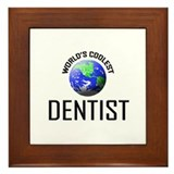 World's Coolest DENTIST Framed Tile