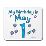 May 1st Birthday Mousepad