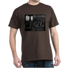crank up the bass T-Shirt
