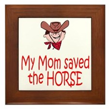 Mom saved the horse - boy Framed Tile