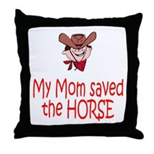 Mom saved the horse - boy Throw Pillow