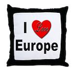 I Love Europe Throw Pillow