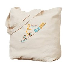 Bike up grades Tote Bag