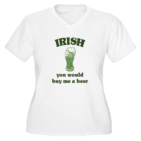 Irish you would buy me a beer Women's Plus Size V-