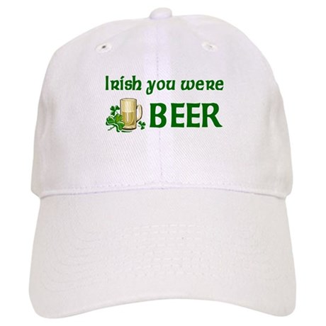 Irish you were beer Cap