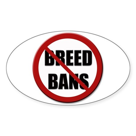 No Breed Bans Oval Sticker