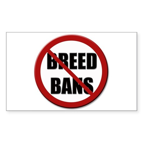 No Breed Bans Rectangle Sticker