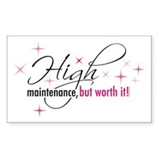 High Maintenance Rectangle Decal