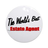 """ The World's Best Estate Agent"" Ornament (Round)"