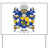 Carne (of Nash and Ewenni, Glamorgan) Yard Sign