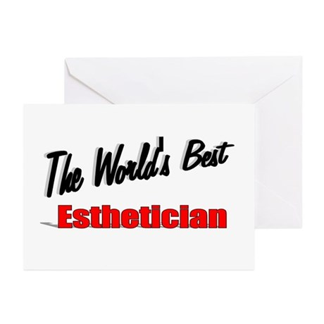 &quot;The World's Best Esthetician&quot; Greeting Cards (Pk 