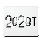 2GTBT Mousepad