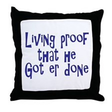 Living Proof Throw Pillow