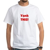 White Yank This T-Shirt