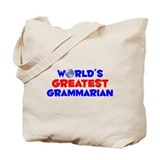 World's Greatest Gramm.. (A) Tote Bag