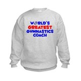 World's Greatest Gymna.. (A) Sweatshirt