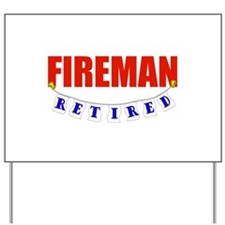 Retired Fireman Yard Sign