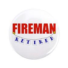 "Retired Fireman 3.5"" Button (100 pack)"