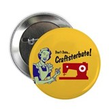 Craftsterbate Button