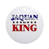 JAQUAN for king Ornament (Round)