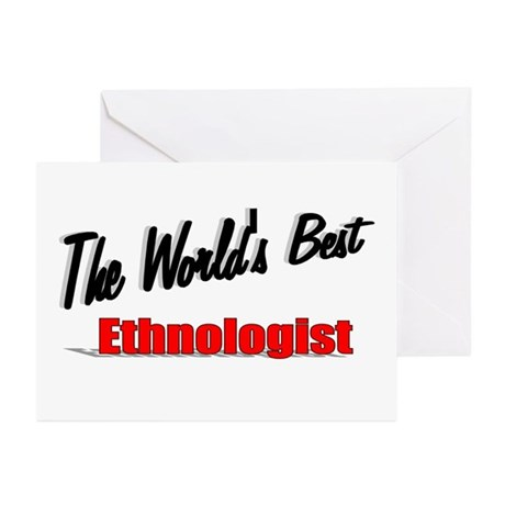 &quot;The World's Best Ethnologist&quot; Greeting Cards (Pk 