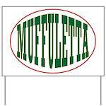 Muffuletta Yard Sign