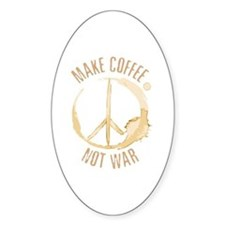 Make Coffee Oval Decal