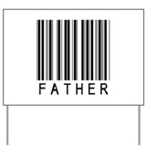 Father Barcode Yard Sign